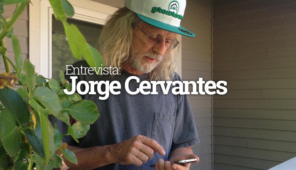 Entrevista com Jorge Cervantes - Parte 1
